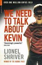 We Need to Talk About Kevin af Lionel Shriver