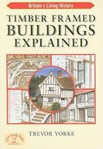 Timber-Framed Building Explained