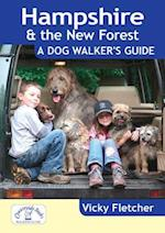 Hampshire & The New Forest: A Dog Walker's Guide (Dog Walker's Guide)