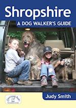 Shropshire: A Dog Walker's Guide (Dog Walker's Guide)