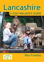 Lancashire: A Dog Walker's Guide (Dog Walker's Guide)