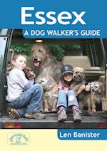 Essex: A Dog Walker's Guide (Dog Walker's Guide)