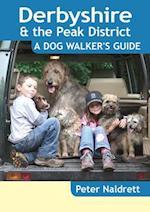 Derbyshire & the Peak District - a Dog Walker's Guide (Dog Walker's Guide)