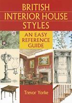 British Interior House Styles (British Living History)