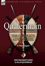 Quatermain: The Complete Adventures 1 King Solomon S Mines & Allan Quatermain