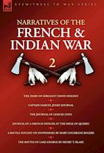 Narratives of the French & Indian War: 2—The Diary of Sergeant David Holden, Captain Samuel Jenks' Journal, The Journal of Lemuel Lyon, Journal of a F