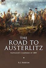 The Road to Austerlitz af R. G. Burton