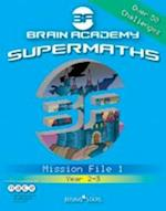 Brain Academy Supermaths File 1 (Brain Academy)