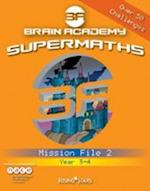 Brain Academy Supermaths File 2 (Brain Academy)