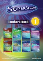 Superscripts Teacher's Book 1 (Superscripts)