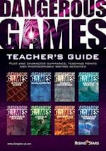 Dangerous Games Teacher's Guide (Dangerous Games)