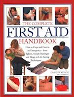 The Complete First Aid Handbook
