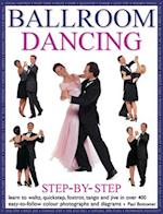 Ballroom Dancing Step-By-Step af Paul Bottomer