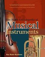 The World Encyclopedia of Musical Instruments af Max Wade-Matthews