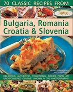 70 Classic Recipes from Bulgaria, Romania, Croatia & Slovenia af Lesley Chamberlain