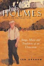Joe Holmes - Here I Am Amongst You