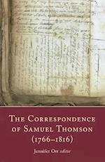 The Correspondence of Samuel Thomson (1766-1816)