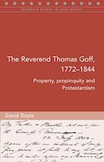 The Reverend Thomas Goff, 1772-1844