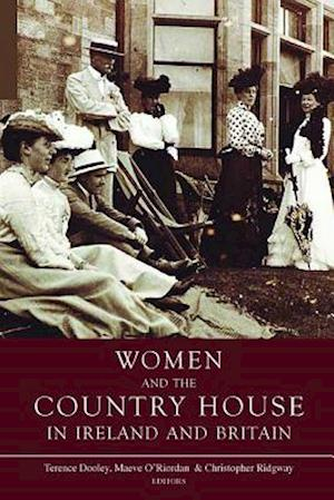 Bog, paperback Women and the Country House in Ireland and Britain af Terence Dooley