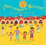 Nos Vamos A Mexico!