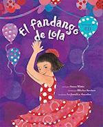 El fandango de Lola / Lola's Fandango