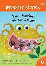 The Mother of Monsters (Monster Stories Series)