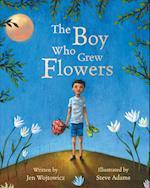 The Boy Who Grew Flowers