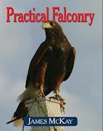 Practical Falconry af James McKay