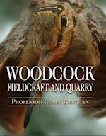 Woodcock Fieldcraft and Quarry