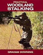 Practical Woodland Stalking