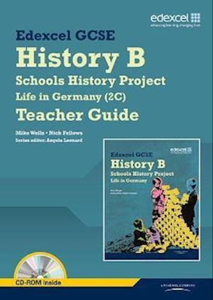 Edexcel GCSE History B: Schools History Project - Life in Germany (2C) Teacher Guide