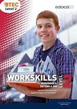 WorkSkills Level 2 Workbook 1: Getting a Job (WorkSkills Activators)