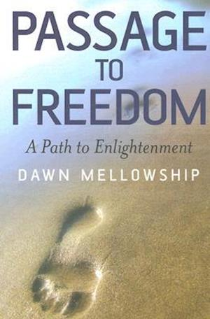 Passage to Freedom - A Path to Enlightenment