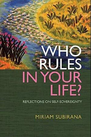 Who Rules In Your Life? - Reflections on Personal Power