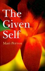 The Given Self af Mari Perron