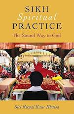 Sikh Spiritual Practice