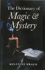 The Dictionary of Magic & Mystery af Melusine Draco