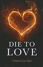 Die to Love