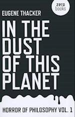 In the Dust of This Planet (Horror of Philosophy, nr. 1)