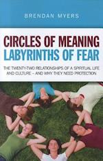 Circles of Meaning, Labyrinths of Fear af Brendan Myers
