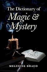 Dictionary of Magic & Mystery