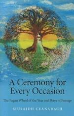 A Ceremony for Every Occasion af Siusaidh Ceanadach