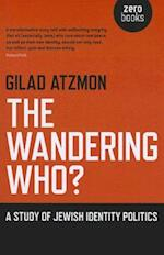 The Wandering Who? af Gilad Atzmon