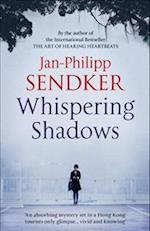 Whispering Shadows (The China Trilogy, nr. 1)