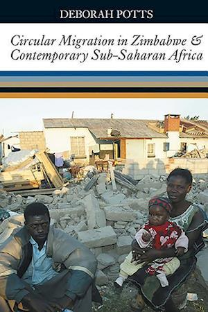 Potts, D: Circular Migration in Zimbabwe and Contemporary Su