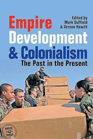 Duffield, M: Empire, Development and Colonialism - The Past