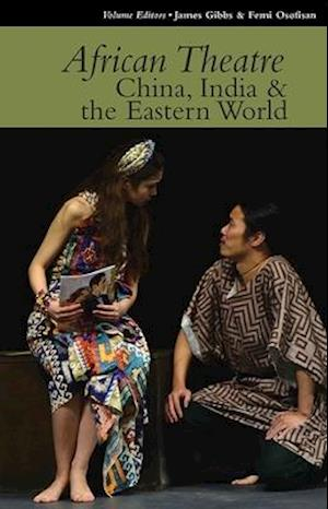 African Theatre - China, India and the Eastern World 15