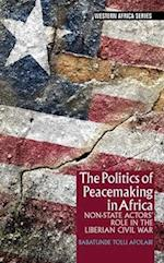 The Politics of Peacemaking in Africa (Western Africa Series)