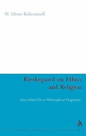 Kierkegaard on Ethics and Religion