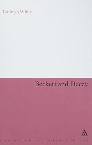 Beckett and Decay